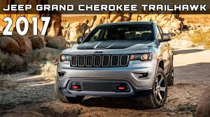 jeep grand cherokee price 2017 jeep grand cherokee trailhawk review rendered price specs