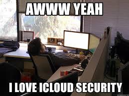 Aww Yeah Meme Generator - awww yeah i love icloud security seth posture meme generator