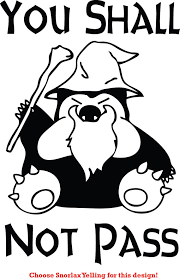 Snorlax Meme - assorted you shall not pass pokemon snorlax gandalf funny decal