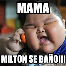 Milton Meme - meme fat chinese kid mama milton se ba繿o 16666930