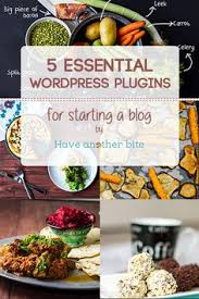the best wordpress plugins for food bloggers wordpress and blogging