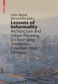 lessons of informality architecture and urban planning for lessons of informality architecture and urban planning for emerging territories by birkhauser issuu