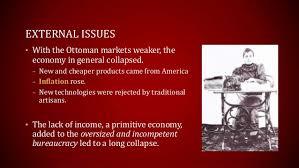 Economy Of Ottoman Empire Decline Of The Ottoman Empire