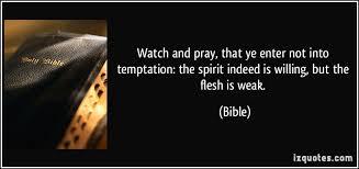 flesh and spirit quotes