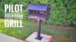 Backyard Bbq Grill by Park Grill For The Backyard Pilot Rock Review U0026 Install Youtube