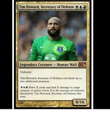 Tim Howard Memes - tim howard secretary of defense legendary creature human wall