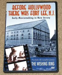 before hollywood there was fort lee n j early movie making in