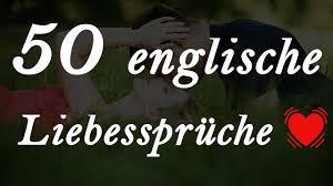 englische liebessprüche 50 englische liebessprüche