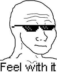 Them Feels Meme - image 195475 i know that feel bro know your meme feel meme