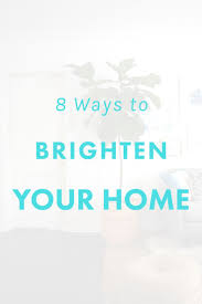 How To Make A Dark Room Look Brighter Best 25 Brighten Dark Rooms Ideas On Pinterest Brighten Room