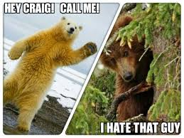Smokey The Bear Meme Generator - craig meme