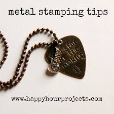 necklace metal types images Jewelry stamping happy hour projects jpg