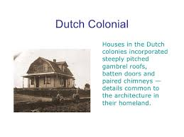 dutch colonial architecture of architecture