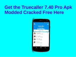 truecaller apk free the truecaller 7 40 pro apk modded cracked free here
