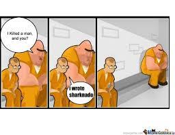 Sharknado Meme - sharknado by pedrox6 meme center