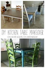 diy kitchen table and chairs diy kitchen table makeover white lights on wednesday