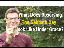 what does observing the sabbath day look like grace and