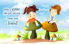 sister like you brother u0027s and sister u0027s day cards free
