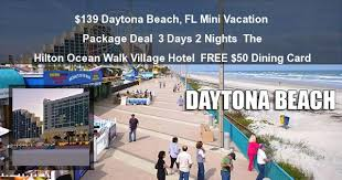 139 3 day daytona vacation deal mini packages
