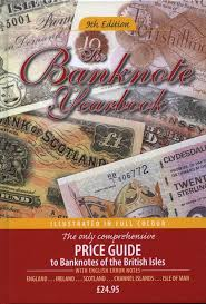banknote yearbook banknote yearbook price guide to banknotes of the isles