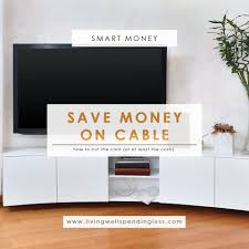 What Are The Cable Companies In My Area by How To Save Money On Cable Cut Your Cable Bill In Half Or More