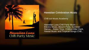 hawaiian celebration music youtube
