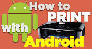 how to print on android how to print from your android phone or tablet laptop magazine