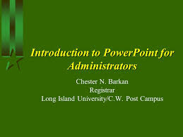 introduction to powerpoint introduction to powerpoint for administrators ppt download