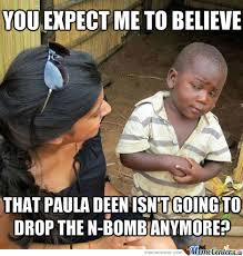 Paula Deen Meme - paula deen by recyclebin meme center