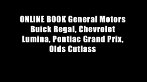 online book general motors buick regal chevrolet lumina pontiac