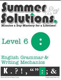 summer solutions english grammar u0026 writing grade 6 summer