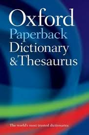 Oxford Dictionary Oxford Paperback Dictionary Thesaurus By Oxford Dictionaries