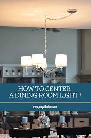dining room light fixture center jen gallacher how to center a dining room light