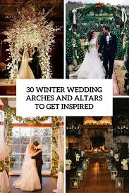 wedding arches how to best 25 winter wedding arch ideas on winter weddings