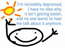 Depressed Drinking Meme - i m incredibly depressed i have no idea why it isn t getting better