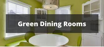 Green Dining Rooms 35 Green Dining Room Ideas For 2018