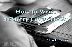 how to write a poetry cover letter the watering hole
