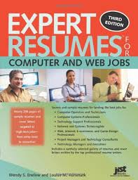 Sample Resumes For Jobs by Expert Resumes For Computer And Web Jobs 3rd Ed Wendy S Enelow