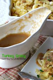 best pre made turkey gravy turkey gravy can t stay out of the kitchen