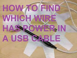 how to find out which wire has power in a usb cable 10 steps
