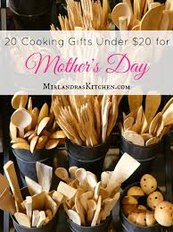 cooking gifts 20 cooking gifts under 20 for mother s day mirlandra s kitchen
