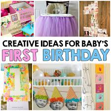 baby s birthday ideas creative ideas for baby s birthday i heart arts n crafts