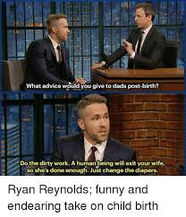 Funny Advice Memes - 25 best memes about ryan reynolds funny ryan reynolds funny