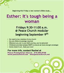 esther it s tough being a woman peace presbyterian church accomplished in 2011