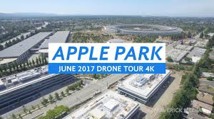 apple park june 2017 drone tour 4k