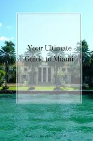your ultimate travel guide to miami florida with itinerary u2014 hues