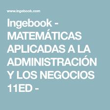 imagenes matematicas aplicadas ingebook matemáticas aplicadas a la administración y los negocios