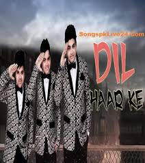 download mp3 from brothers dil haar ke by ali brothers songspk full mp3 download dil haar ke