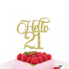 21 cake topper hello 21 cake topper 21st birthday cake topper 21st birthday