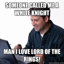 White Knight Meme - lonely computer guy meme collection 1 mesmerizing universe trend